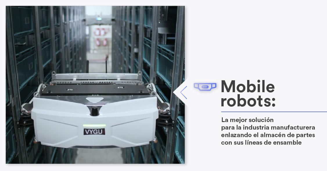 mobile-robots-la-mejor-solucion-para-la-industria-manufacturera-enlazando-el-almacen-de-partes-con-sus-lineas-de-ensamble