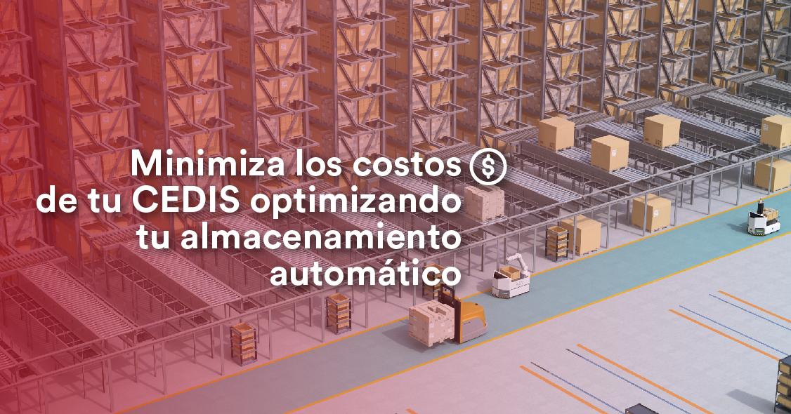 minimiza-los-costos-de-tu-cedis-optimizando-tu-almacenamiento